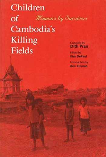 9780300078732-0300078730-Children of Cambodia's Killing Fields: Memoirs by Survivors