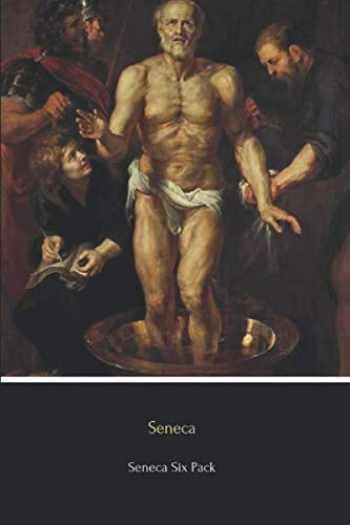 9781530106318-1530106311-Seneca Six Pack: Six Essential Texts