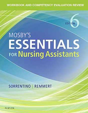 9780323569682-0323569684-Workbook and Competency Evaluation Review for Mosby's Essentials for Nursing Assistants