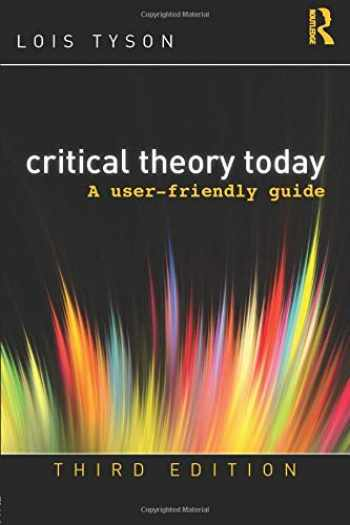 9780415506755-0415506751-Critical Theory Today: A User-Friendly Guide