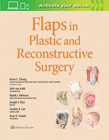 9781975129491-1975129490-Flaps in Plastic and Reconstructive Surgery (Volume 1)