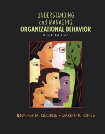 9780136124436-0136124437-Understanding and Managing Organizational Behavior (6th Edition)