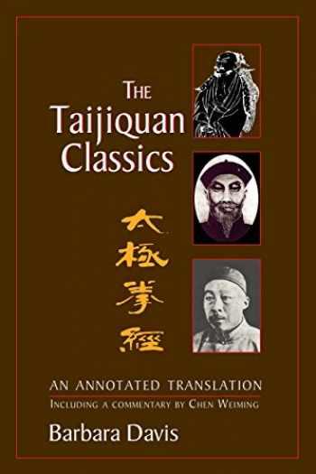 9781556434310-1556434316-The Taijiquan Classics: An Annotated Translation