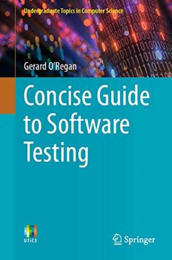 9783030284930-303028493X-Concise Guide to Software Testing (Undergraduate Topics in Computer Science)