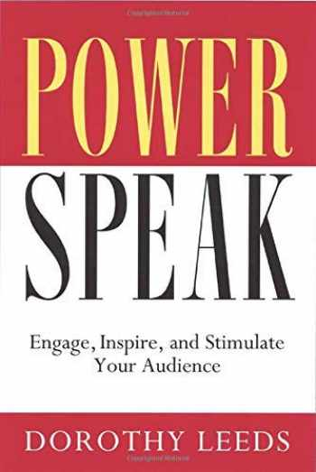 9781564146847-1564146847-Power Speak: Engage, Inspire, and Stimulate Your Audience