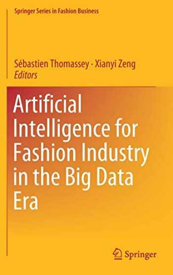 9789811300790-9811300798-Artificial Intelligence for Fashion Industry in the Big Data Era (Springer Series in Fashion Business)