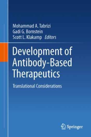 9781441959539-144195953X-Development of Antibody-Based Therapeutics: Translational Considerations