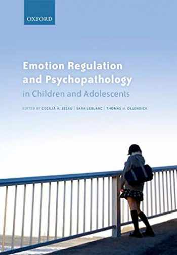 9780198765844-0198765843-Emotion Regulation and Psychopathology in Children and Adolescents