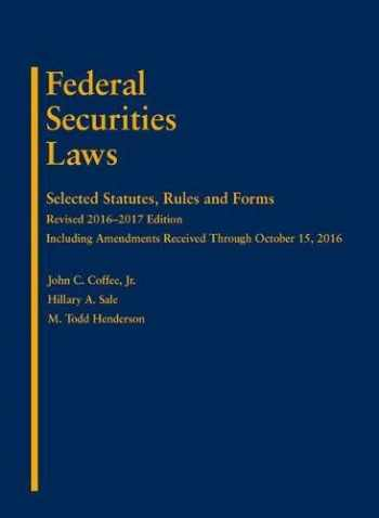 9781683286837-1683286839-Federal Securities Laws: Selected Statutes, Rules and Forms