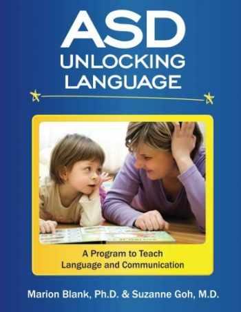 9781533432025-1533432023-ASD Unlocking Language: A Program to Teach Language and Communication for Children on the Spectrum