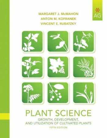 9780135014073-0135014077-Plant Science: Growth, Development, and Utilization of Cultivated Plants (5th Edition)