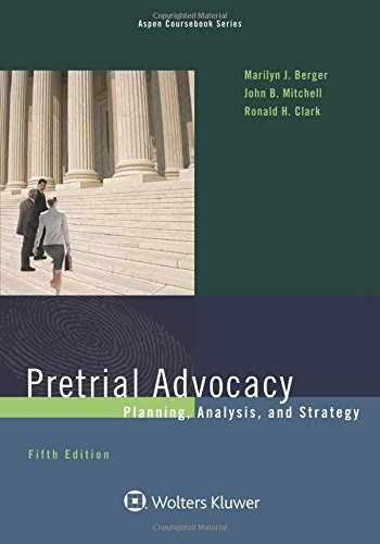 9781454870005-1454870001-Pretrial Advocacy: Planning, Analysis, and Strategy (Aspen Coursebook)