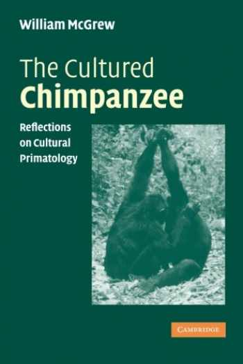9780521535434-0521535433-The Cultured Chimpanzee (Reflections on Cultural Primatology)