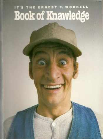 9780934319003-0934319006-It's the Ernest P. Worrell Book of Knawledge