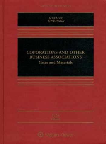 9781454883029-1454883022-Corporations and Other Business Associations: Cases and Materials [Connected Casebook] (Aspen Casebook)