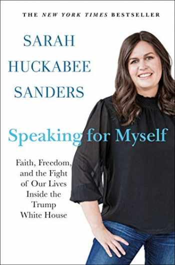 9781250271334-1250271339-Speaking for Myself: Faith, Freedom, and the Fight of Our Lives Inside the Trump White House