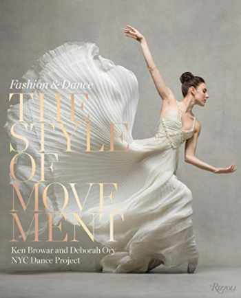 9780847864089-0847864081-The Style of Movement: Fashion & Dance