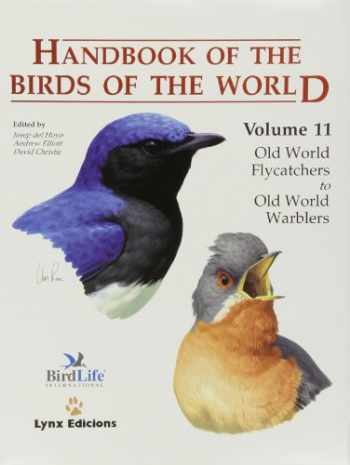 9788496553064-849655306X-Handbook of the Birds of the World, Volume 11: Old World Flycatcher's to the Old World Warblers (Handbook of the Birds of the World)