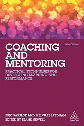 9780749477622-0749477628-Coaching and Mentoring: Practical Techniques for Developing Learning and Performance