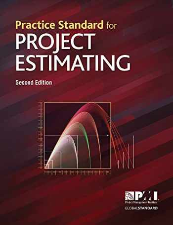 9781628256420-1628256427-Practice Standard for Project Estimating - Second Edition