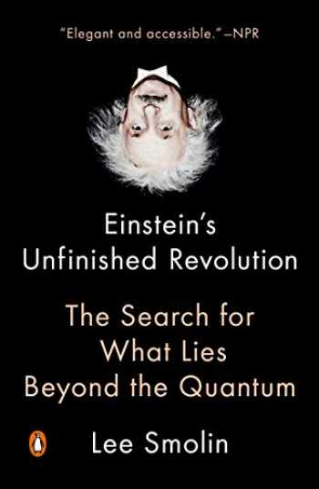 9780143111160-0143111167-Einstein's Unfinished Revolution: The Search for What Lies Beyond the Quantum