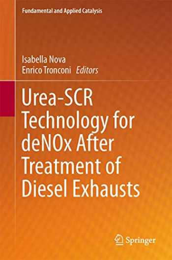 9781489980700-1489980709-Urea-SCR Technology for deNOx After Treatment of Diesel Exhausts (Fundamental and Applied Catalysis)