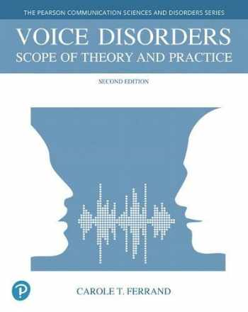 9780134802558-0134802551-Voice Disorders: Scope of Theory and Practice (2nd Edition) (The Pearson Communication Sciences and Disorders)