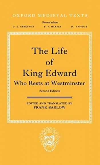 9780198202035-0198202032-The Life of King Edward Who Rests at Westminster: attributed to a monk of Saint-Bertin (Oxford Medieval Texts)