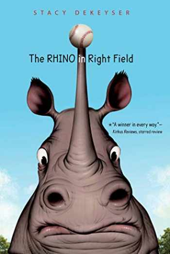 9781534406278-1534406271-The Rhino in Right Field