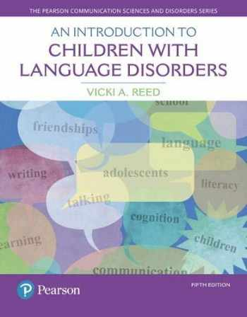 9780133827095-0133827097-Introduction to Children with Language Disorders, An (What's New in Communication Sciences & Disorders)