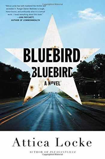 9780316363297-0316363294-Bluebird, Bluebird (A Highway 59 Novel, 1)