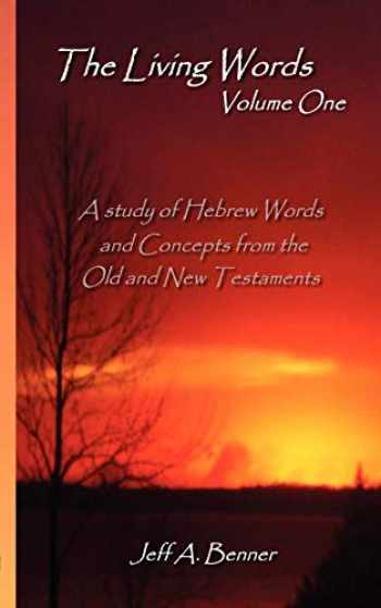 9781602641143-1602641145-The Living Words-Volume 1 (English and Hebrew Edition)