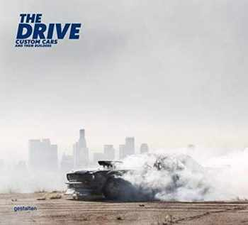 9783899556513-3899556518-The Drive: Custom Cars and Their Builders