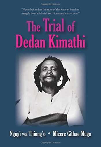 9781478611318-1478611316-The Trial of Dedan Kimathi