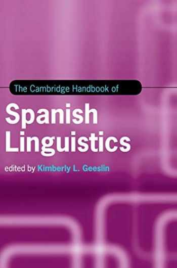 9781107174825-1107174821-The Cambridge Handbook of Spanish Linguistics (Cambridge Handbooks in Language and Linguistics)