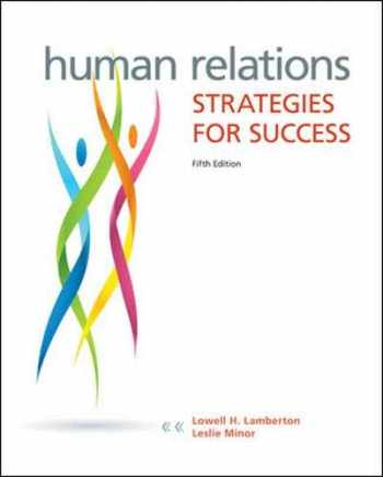 9780073524689-0073524689-Human Relations: Strategies for Success