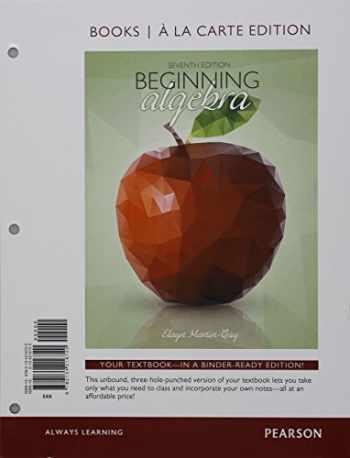 9780134216720-0134216725-Beginning Algebra, Books a la Carte Edition (7th Edition)