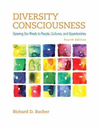 9780321919069-0321919068-Diversity Consciousness: Opening Our Minds to People, Cultures, and Opportunities (Student Success 2015 Copyright Series)