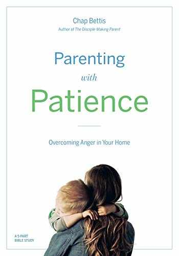 9780999041031-0999041037-Parenting with Patience: Overcoming Anger in the Home (Participant Workbook)