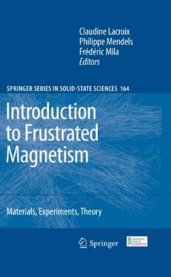 9783642105883-3642105882-Introduction to Frustrated Magnetism: Materials, Experiments, Theory (Springer Series in Solid-State Sciences (164))