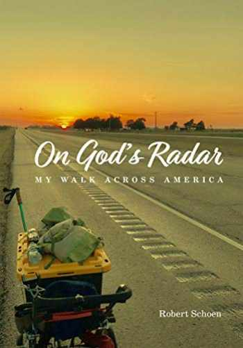 9781611720532-1611720532-On God's Radar: My Walk Across America