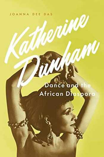 9780190264871-019026487X-Katherine Dunham: Dance and the African Diaspora