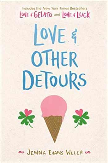 9781534478145-1534478140-Love & Other Detours: Love & Gelato; Love & Luck