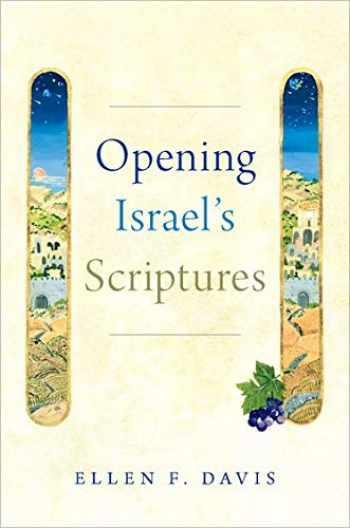 9780190948948-0190948949-Opening Israel's Scriptures