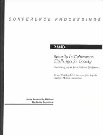 9780833024701-0833024701-Security in Cyberspace: Challenges for Society: Proceedings of an International Conference
