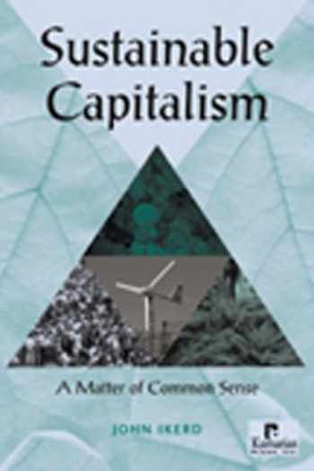 9781565492066-1565492064-Sustainable Capitalism: A Matter of Common Sense