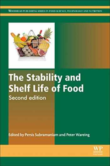 9780081004357-0081004354-The Stability and Shelf Life of Food (Woodhead Publishing Series in Food Science, Technology and Nutrition)