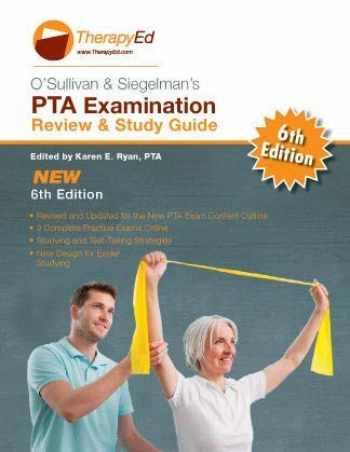 9780990416296-0990416291-O'sullivan & Siegelman's PTA Examination Review and Study Guide (6th Edition)