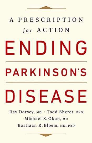 9781541724525-1541724526-Ending Parkinson's Disease: A Prescription for Action