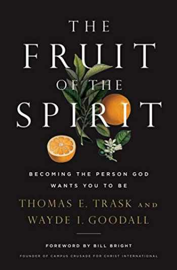 9781400209149-1400209145-The Fruit of the Spirit: Becoming the Person God Wants You to Be